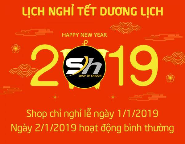 Lịch nghỉ Lễ dương lịch 2019 và thời gian làm việc lại - Shop SH Sài Gòn 2